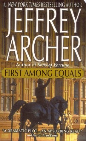 First Among Equals by Jeffrey Archer
