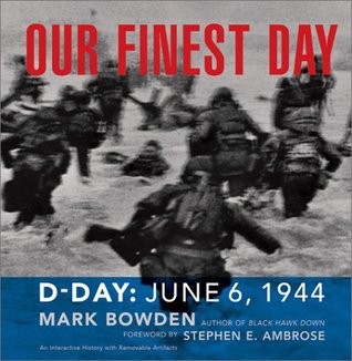 Our Finest Day by Mark Bowden