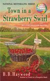Town in a Strawberry Swirl (A Candy Holliday Mystery #5)