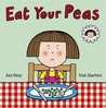 Eat Your Peas: A Daisy Book