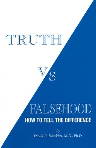 Truth vs Falsehood by David R. Hawkins