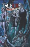 True Blood: Tainted Love (True Blood Comics, #2)