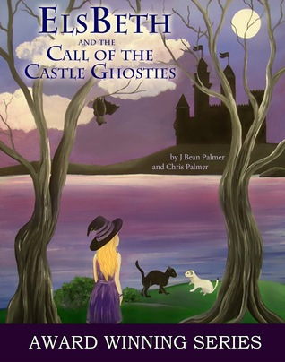 ElsBeth and the Call of the Castle Ghosties (Cape Cod Witch, #3)