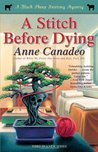 A Stitch Before Dying (A Black Sheep Knitting Mystery, #3)