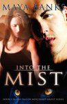 Into the Mist (Falcon Mercenary Group, #1)
