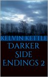 Darker Side Endings 2