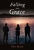 Falling Into Grace by Ellie Meade