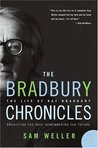 The Bradbury Chronicles: The Life of Ray Bradbury