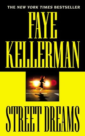 Street Dreams by Faye Kellerman