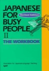 Japanese for Busy People II: Workbook (Vol 2)