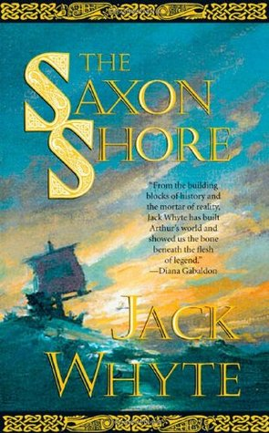 The Saxon Shore by Jack Whyte