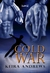 Cold War by Keira Andrews