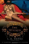 The Wicked (Vampire Huntress Legend, #8)