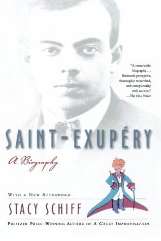 Saint-Exupéry by Stacy Schiff