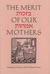 The Merit of Our Mothers: A Bilingual Anthology of Jewish Women�s Prayers
