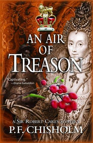 An Air of Treason: A Sir Robert Carey Mystery (Sir Robert Carey, #6)