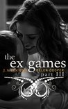 The Ex Games 3 (The Ex Games, #3)