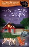 The Cat, the Wife and the Weapon (A Cats in Trouble Mystery, #4)