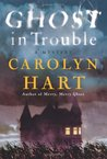 Ghost in Trouble (Bailey Ruth, #3)