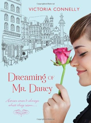 Dreaming of Mr. Darcy by Victoria Connelly