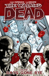 The Walking Dead, Vol. 01 by Robert Kirkman