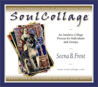 SoulCollage by Seena B. Frost