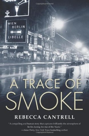 A Trace Of Smoke by Rebecca Cantrell