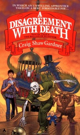 A Disagreement With Death by Craig Shaw Gardner