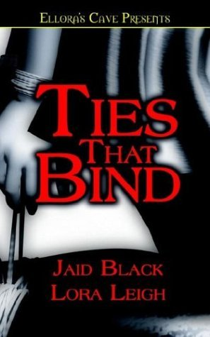 Ties That Bind by Jaid Black