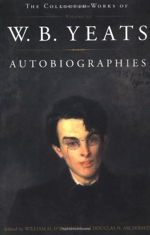 The Collected Works, Vol. 3 by W.B. Yeats