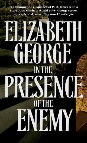 In the Presence of the Enemy by Elizabeth  George