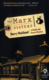 The Marx Sisters (Brock And Kolla, #1)