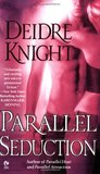 Parallel Seduction (Midnight Warriors, #3)