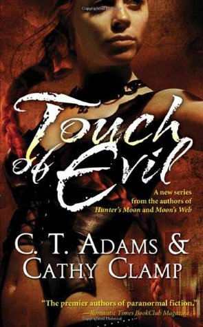 Touch of Evil by C.T. Adams