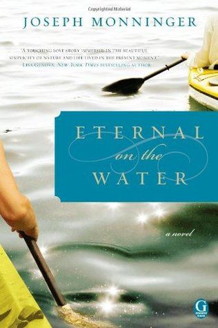 Eternal on the Water by Joseph Monninger