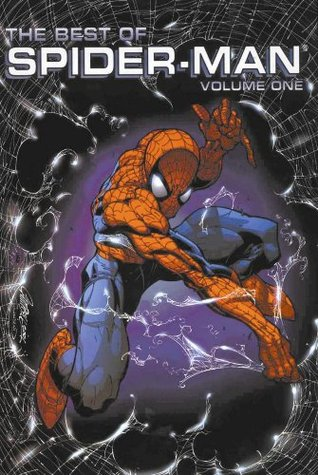 Best of Spider-Man, Volume 1 by J. Michael Straczynski