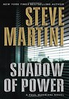 Shadow of Power (Paul Madriani, #9) by Steve Martini