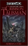 The Crimson Talisman (Eberron: War-Torn, #1)
