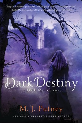 Dark Destiny by M.J. Putney