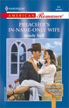 Preacher's In-Name-Only Wife (Bachelors Of Shotgun Ridge #6)