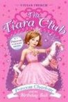 Princess Charlotte and the Birthday Ball (The Tiara Club, #1)