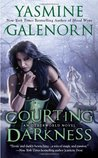Courting Darkness (Otherworld / Sisters of the Moon #10)