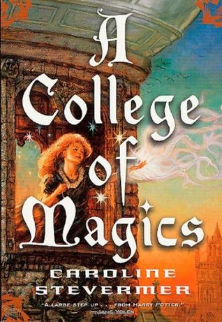 A College of Magics (A College of Magics, #1)