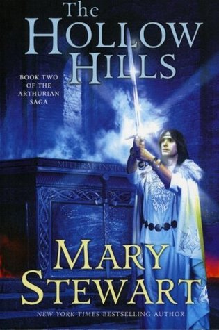 The Hollow Hills (Arthurian Saga, #2)