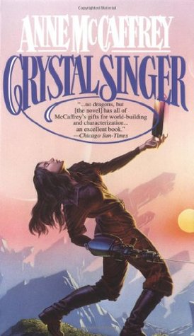 Crystal Singer by Anne McCaffrey