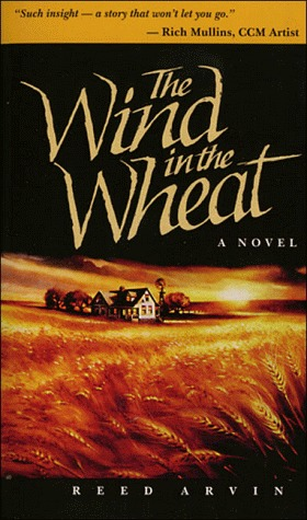The Wind in the Wheat by Reed Arvin