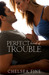 Perfect Kind of Trouble (Finding Fate, #2)