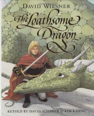 The Loathsome Dragon by Kim Kahng