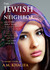 The Jewish Neighbor by A.M. Khalifa