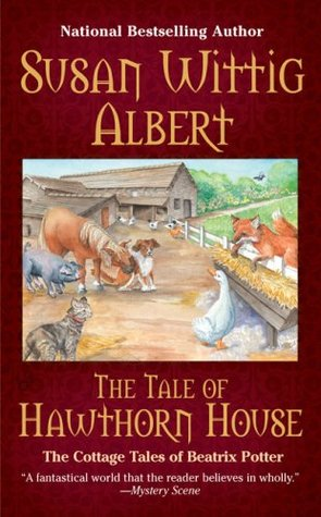 The Tale of Hawthorn House (Beatrix Potter Mystery Book 4)